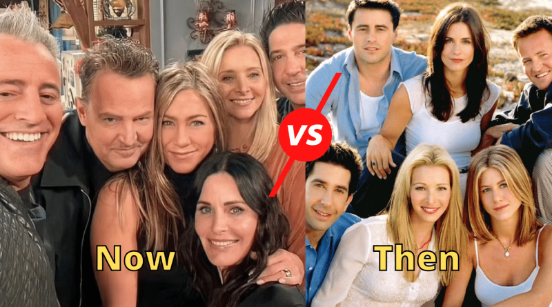 Where Is the Friends Cast Now Then vs Now
